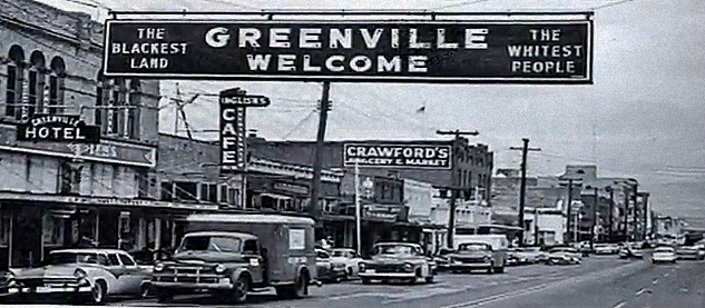 Reflections on Greenville, Texas: